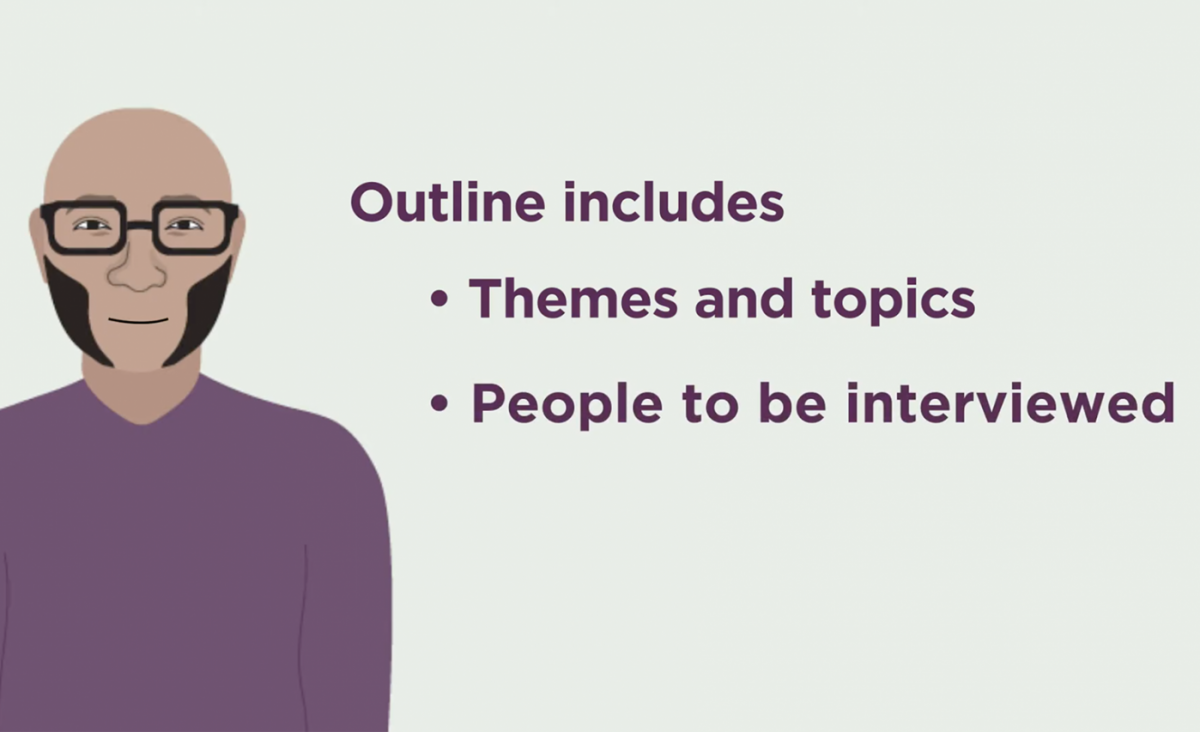 Outline includes themes and topics and people to be interviewed